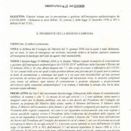 REGIONE CAMPANIA Ulteriori misure per la prevenzione e gestione dell'emergenza epidemiologica da COVID-2019. Ordinanza ai sensi dell'art. 32, comma 3, della legge 23 dicembre 1978, n. 833 e dell'art. 5O del TUEL.